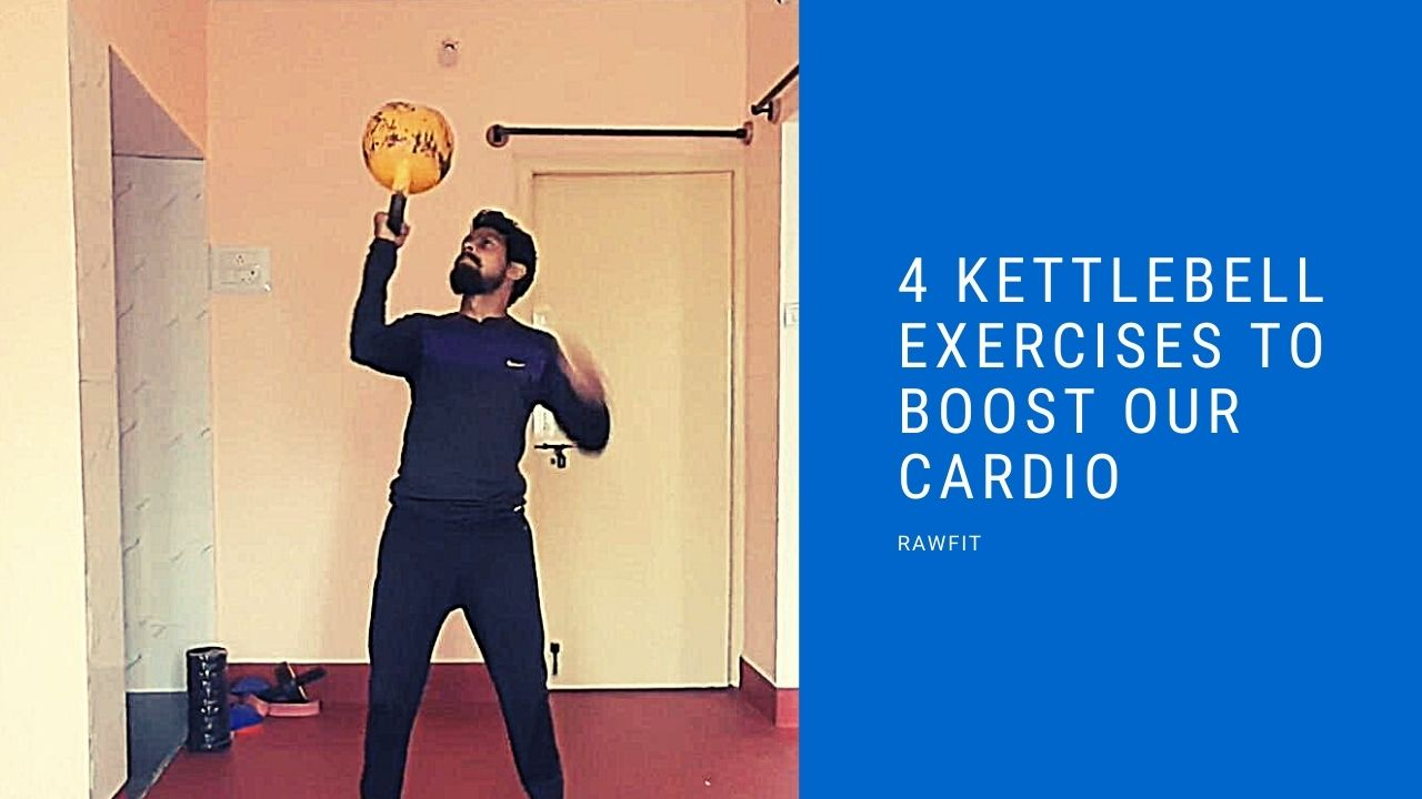4 kettlebell exercises to boost our cardio