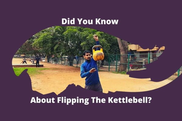 Did you Know About Flipping The Kettlebell