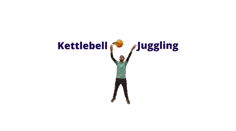 How To Learn Kettlebell Juggling Basics