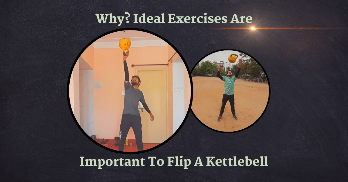 Important exercises to flip a kettlebell
