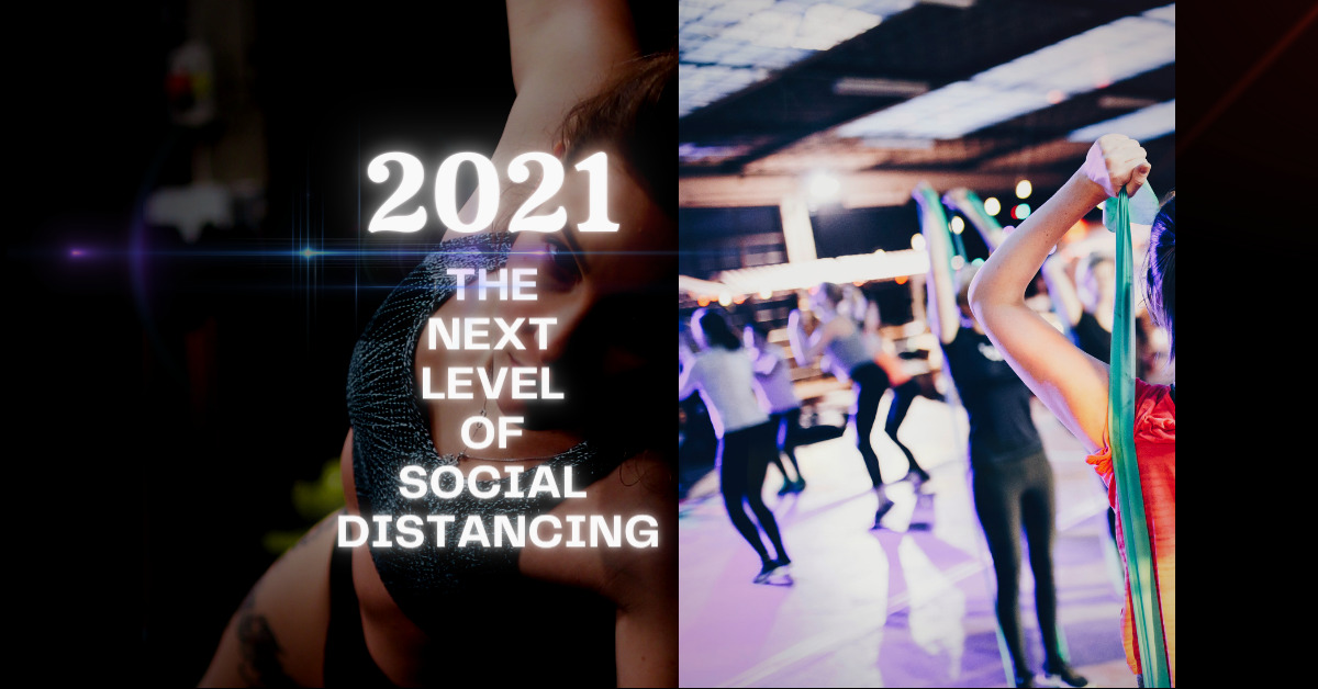 2021 Top Secret Revealed | The Next Level Of Social Distancing